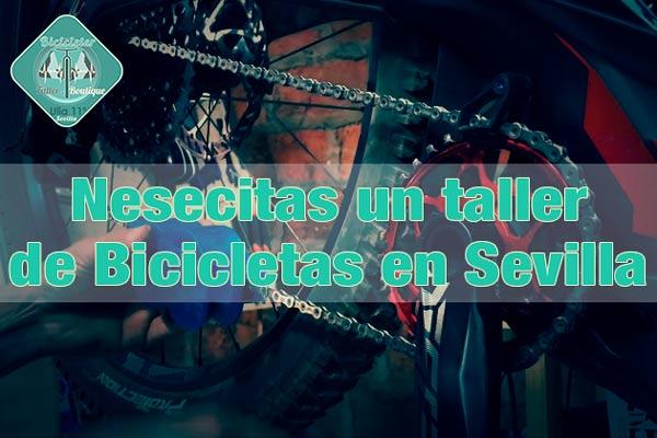 Nesecitas-un-taller-de-bicicleta-en-sevilla