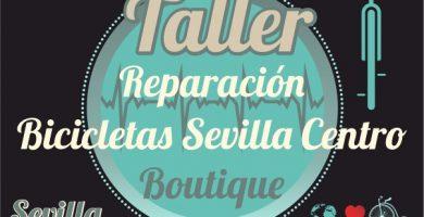 Reparación Bicicletas Sevilla Centro